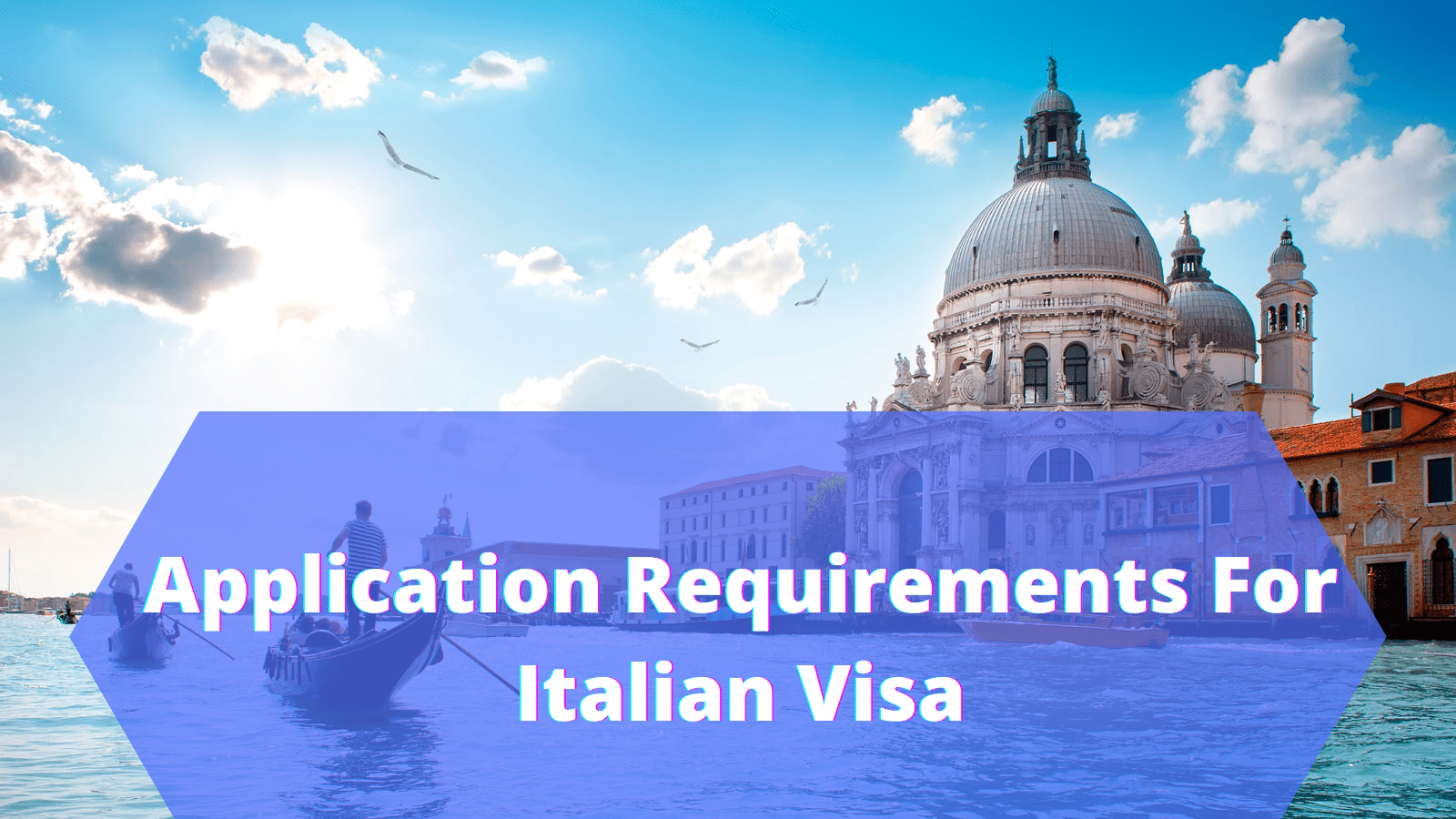 How To File Your Application For Italy Visa ?