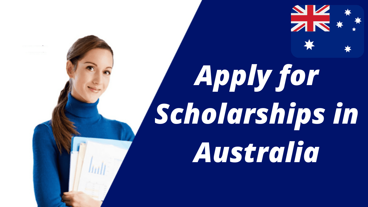 How to Apply for Scholarships in Australia